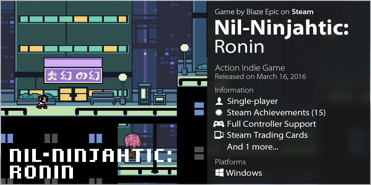 LazyGuysBundle – Steam game Nil-Ninjahtic: Ronin by Blaze Epic